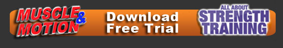 Muscle and Motion FREE TRIAL